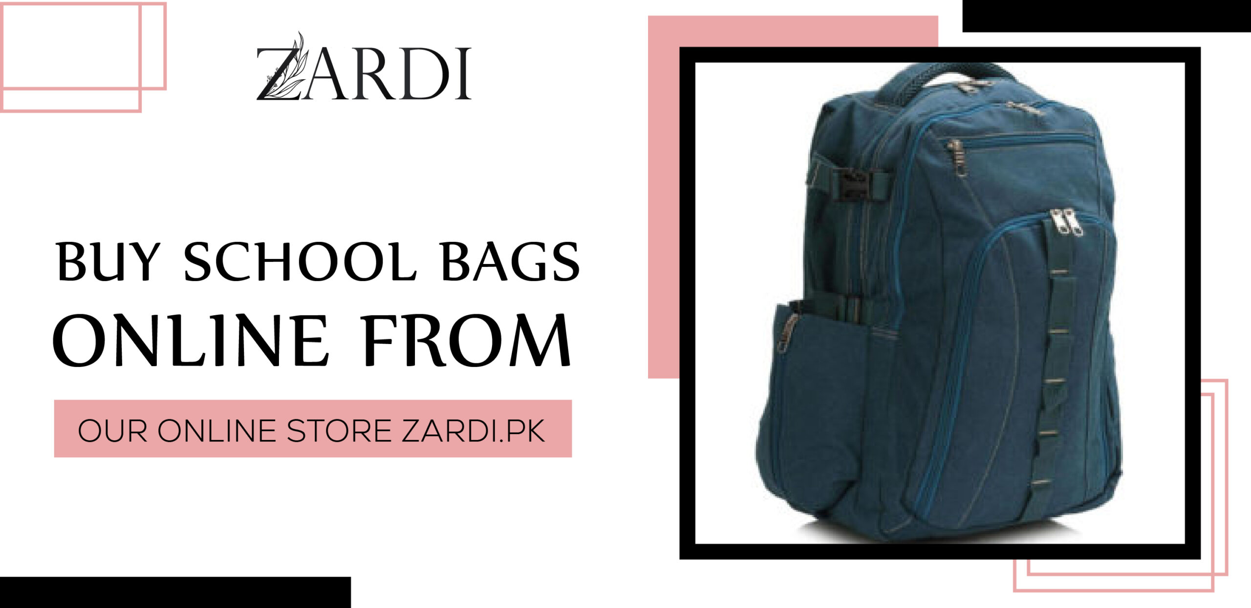 Buy School Bags Online From Our Online Store Zardi.pk